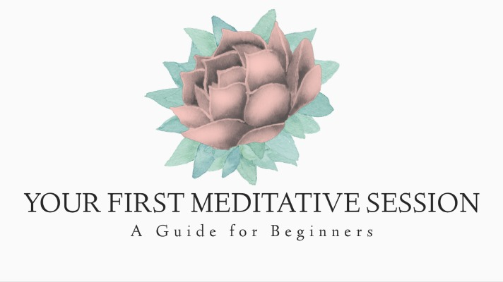 A Guide to Your First Meditative Session for Beginners