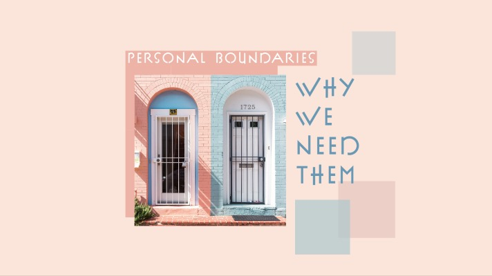 What Are Personal Boundaries & Why We Need Them