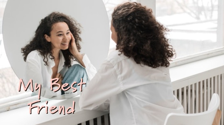 Self-Compassion: Being Your Own Best Friend