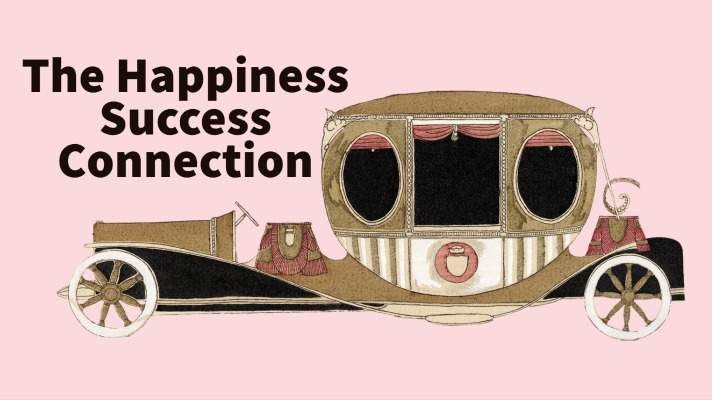 Why Happiness Is Part of My Definition of Success