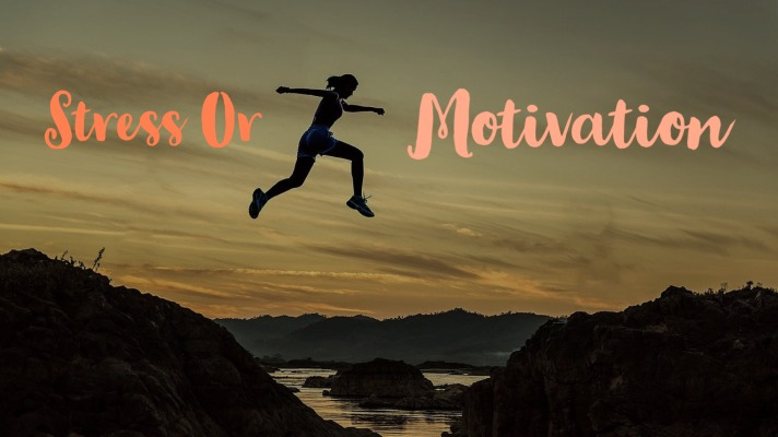 Is It Stress or Motivation?